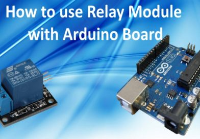 How to use Relay Module with Arduino Board